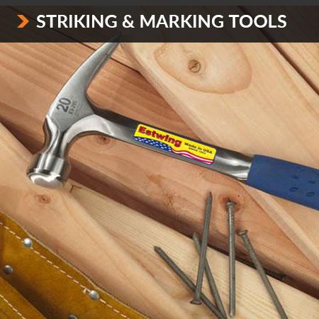 Striking & Marking Tools